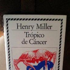Libros de segunda mano: TRÓPICO DE CÁNCER, HENRY MILLER, BIBLIOTECA DE PLATA ED CÍRCULO DE LECTORES. Lote 194588100