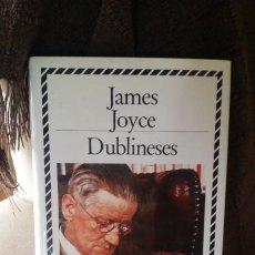 Libros de segunda mano: DUBLINESES, JAMES JOYCE, BIBLIOTECA DE PLATA ED CÍRCULO DE LECTORES. Lote 194588392