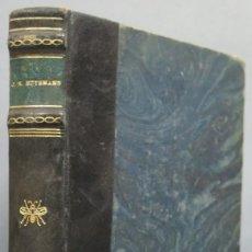 Libros de segunda mano: SAINTE LYDWINE DE SCHIEDAM. HUYSMAN. Lote 194588478