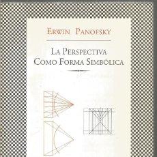 Libros de segunda mano: ERWIN PANOFSKY. LA PERSPECTIVA COMO FORMA SIMBOLICA. TUSQUETS. Lote 194588506