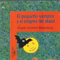 Libros de segunda mano: EL PEQUEÑO VAMPIRO Y EL ENIGMA DEL ATAÚD - ÁNGELA SOMMER-BODENBURG - ALFAGUARA INFANTIL. Lote 194594427