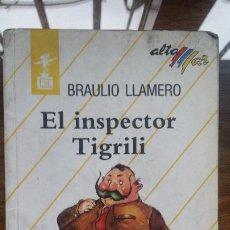 Libros de segunda mano: LLAMERO BRAULIO. - EL INSPECTOR TIGRILI.. Lote 194595231