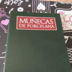 Libros de segunda mano: LEER ANUNCIO TOMO 1 EL MARAVILLOSO MUNDO DE LAS MUÑECAS DE PORCELANA. PLANETA DE AGOSTINI. Lote 194595650