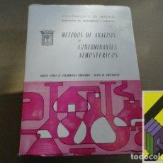 Libros de segunda mano: VARIOS AUTORES: MÉTODOS DE ANÁLISIS DE CONTAMINANTES ATMOSFÉRICOS (PRÓLOGO:CARLOS ARIAS NAVARRO). Lote 194597758