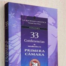 Libros de segunda mano: 33 CONFERENCIAS DE INTRODUCCIÓN A LA PRIMERA CÁMARA. TOMO II - AUN WEOR, SAMAEL. Lote 194601262