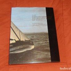 Libros de segunda mano: LAS EMBARCACIONES TRADICIONALES DE GALICIA (EN GALLEGO) STAFFAN MÖRLING 1.989. Lote 194602487
