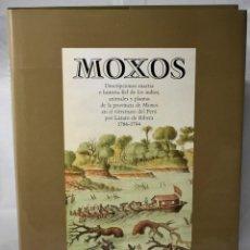 Libros de segunda mano: MOXOS, DESCRIPCIONES EXACTAS E HISTORIA FIEL DE LOS INDIOS (...). VV.AA. Lote 194603121
