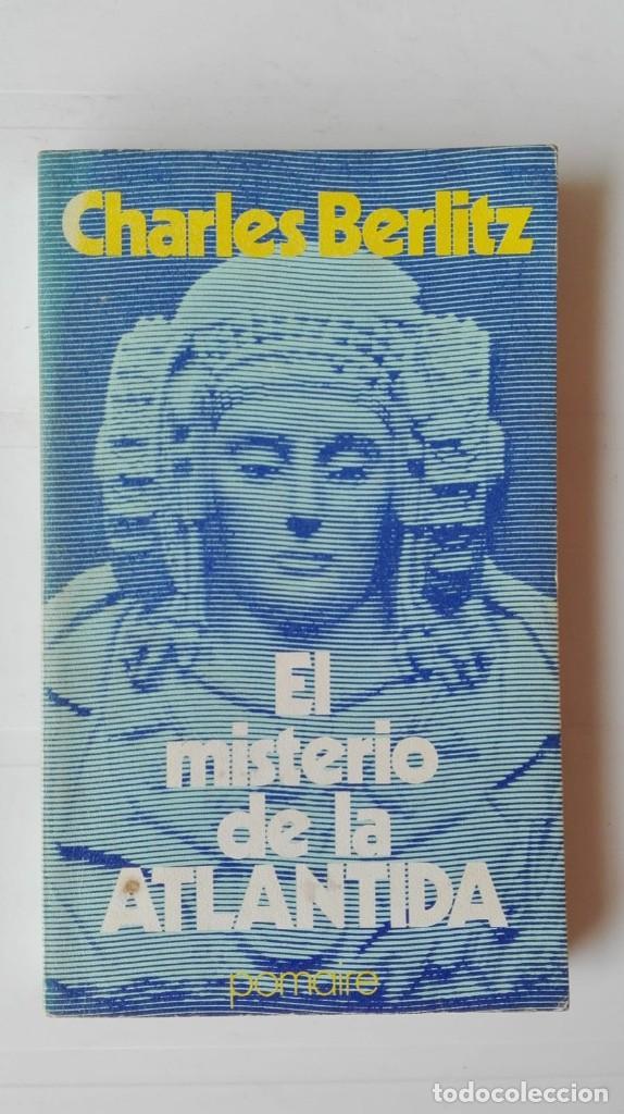 EL MISTERIO DE LA ATLÁNTIDA. AUTOR: CHARLES BERLITZ (Libros de Segunda Mano - Parapsicología y Esoterismo - Otros)