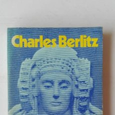 Libros de segunda mano: EL MISTERIO DE LA ATLÁNTIDA. AUTOR: CHARLES BERLITZ. Lote 194604030