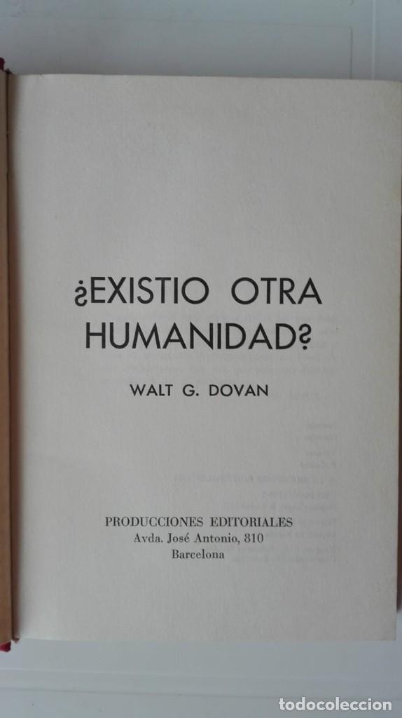 Libros de segunda mano: Existió otra humanidad. Autor: Walt G. Dovan - Foto 2 - 194604267