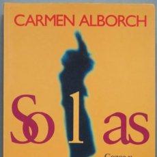 Libros de segunda mano: SOLAS. CARMEN ALBORCH. Lote 194605825