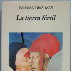Libros de segunda mano: 1999.- LA TIERRA FERTIL.PALOMA DIAZ-MAS. Lote 194605906