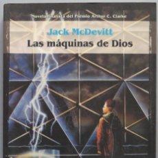 Libros de segunda mano: 2001.- LAS MAQUINAS DE DIOS. MCDEVITT. Lote 194606217