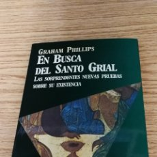 Libros de segunda mano: EN BUSCA DEL SANTO GRIAL GRAHAM PHILLIPS. Lote 194609521