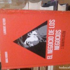 Libros de segunda mano: EL NEGOCIO DE LOS NEGOCIOS, LAURENT ASTIER, ASTIBERRI. Lote 194610450