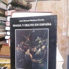 Libros de segunda mano: MAGIA Y DELITO EN ESPAÑA, JOSE MANUEL MARTINEZ PEREDA, LAIDA. Lote 194612026