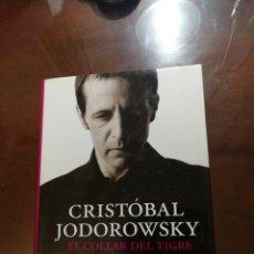 Libros de segunda mano: EL COLLAR DEL TIGRE CRISTÓBAL JODOROWSKY. Lote 194612223