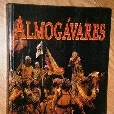 Libros de segunda mano: ALMOGÁVARES POR RICARDO DE ISABEL MARTÍNEZ DE ED. FALCATA IBÉRICA EN MADRID 2000. Lote 194614888
