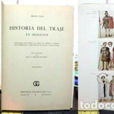 Libros de segunda mano: HISTORIA DEL TRAJE EN IMÁGENES - BRUHN, WOLGANG / TILKE, MAX. - A-MOD-389. Lote 194621326