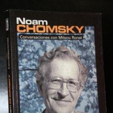 Libros de segunda mano: NOAM CHOMSKY. CONVERSACIONES CON MITSOU RONAT.. Lote 194623235
