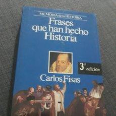 Libros de segunda mano: FRASES QUR HAN HECHO HISTORIA. CARLOS FISAS . MEMORIA DE LA HISTORIA. Lote 194624393