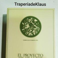 Libros de segunda mano: EL PROYECTO DE GRAMSCI - RAFAEL DIAZ SALAZAR - TDK127. Lote 194631443