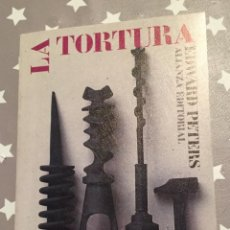 Libros de segunda mano: LA TORTURA, EDWARD PETERS, ALIANZA EDITORIAL. Lote 194632666
