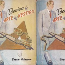 Libros de segunda mano: TÉCNICA DEL ARTE DEL VESTIDO - VOL. I / VOL. II - LIBRERIA SALESIANA 1952 / ILUSTRADOS. Lote 194634643