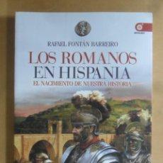 Libros de segunda mano: LOS ROMANOS EN HISPANIA - RAFAEL FONTAN BARREIRO - EDAF - 2014. Lote 194635148