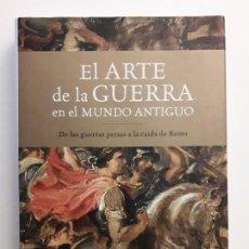 Libros de segunda mano: EL ARTE DE LA GUERRA EN EL MUNDO ANTIGUO - VÍCTOR DAVIS - CRÍTICA 2011. Lote 194636445