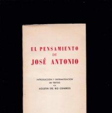 Libros de segunda mano: EL PENSAMIENTO DE JOSÉ ANTONIO - EDICIONES DEL MOVIMIENTO 1973. Lote 194638256