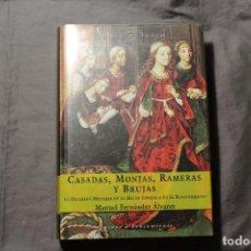 Libros de segunda mano: CASADAS, MONJAS, RAMERAS Y BRUJAS. MANUEL FERNÁNDEZ ÁLVAREZ.. Lote 194638701