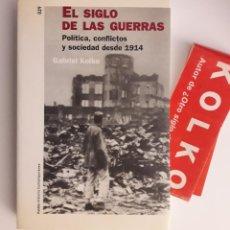 Libros de segunda mano: EL SIGLO DE LAS GUERRAS: POLÍTICAS, CONFLICTOS Y SOCIEDADES DESDE 1914 / GABRIEL KOLKO. Lote 194639478