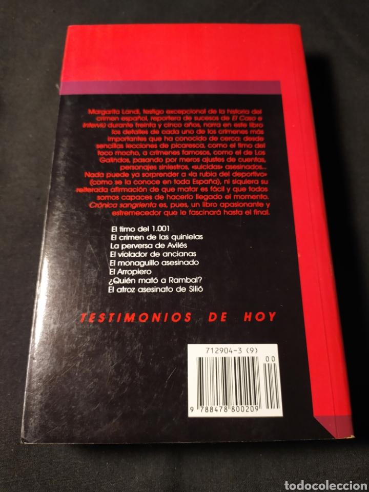 Libros de segunda mano: Crónicas sangrientas. Margarita Landi. Memorias. 35 años de crimen en España - Foto 3 - 194641098