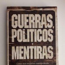 Libros de segunda mano: GUERRAS, POLÍTICOS Y MENTIRAS - GEOFFREY REGAN - CRÍTICA, . Lote 194641235