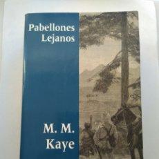 Libros de segunda mano: PABELLÓNES LEJANOS/M.M. KAYE. Lote 194645743