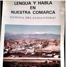 Libros de segunda mano: LENGUA Y HABLA EN NUESTRA COMARCA, CUENCA DEL ALMANZORA. EDI CAJALMERÍA. 1987. Lote 194651210