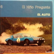 Libros de segunda mano: EL AUTO. EL NIÑO PREGUNTA. EDICIONES TORAY. Lote 194652860