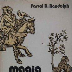 Libros de segunda mano: MAGIA SEXUAL. FORMAS Y RITOS. PASCAL B. RANDOLPH. LIBRO FHER 1978. Lote 194657315