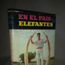 Libros de segunda mano: EN EL PAIS DE LOS ELEFANTES.CAZA GUINEA ESPAÑOLA - AÑO 1960 - CHICHARRO - FOTOGRAFIAS.. Lote 194658673