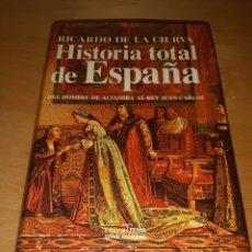 Libros de segunda mano: HISTORIA TOTAL DE ESPAÑA. RICARDO DE LA CIERVA.. Lote 194659307