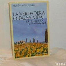 Libros de segunda mano: LA VERDADERA O FALSA VIDA DE ANTONIO STRADIVARIUS, MOISÉS DE LAS HERAS- TABLA RASA -MUY BUEN ESTADO. Lote 194660460