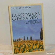 Libros de segunda mano: LA VERDADERA O FALSA VIDA DE ANTONIO STRADIVARIUS, MOISÉS DE LAS HERAS- TABLA RASA -MUY BUEN ESTADO. Lote 194660528