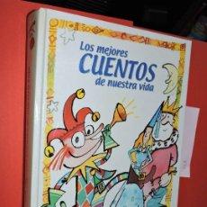Libros de segunda mano: LOS MEJORES CUENTOS DE NUESTRA VIDA. ILUSTRADO POR ENRIQUE FLORES. ED. ANAYA. MADRID 2000. Lote 194660632