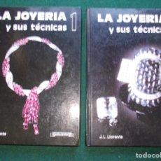 Libros de segunda mano: LA JOYERÍA Y SUS TÉCNICAS JL LLORENTE PARANINFO. Lote 194660885