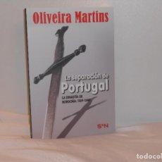 Libros de segunda mano: LA SEPARACIÓN DE PORTUGAL/DINASTÍA DE BORGOÑA 1109-1385, OLIVEIRA MARTINS-SIETE NOCHES- MBE. Lote 194661068