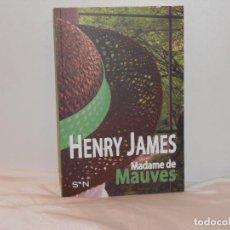 Libros de segunda mano: HENRY JAMES, MADAME DE MAUVES-SIETE NOCHES- MBE. Lote 194661672