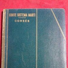 Libros de segunda mano: CORTE SISTEMA MARTI CORSES AÑO 1936. Lote 194663890