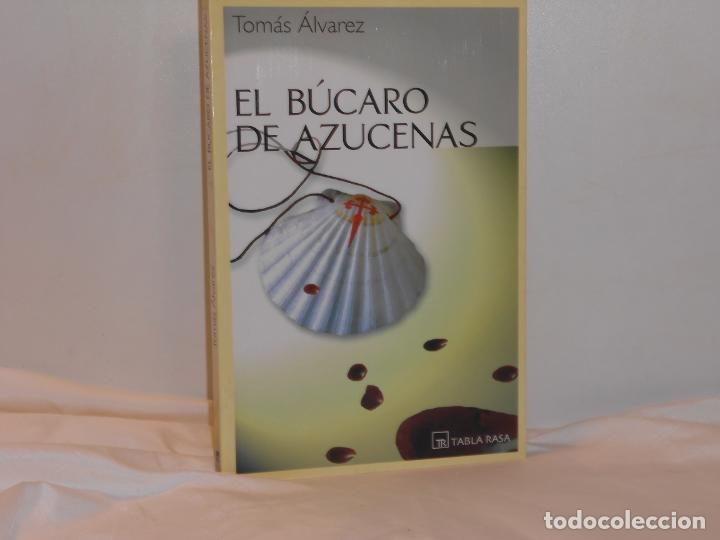 EL BÚCARO DE AZUCENAS, TOMÁS ÁLVAREZ - TABLA RASA - MUY BUEN ESTADO (Libros de Segunda Mano (posteriores a 1936) - Literatura - Otros)