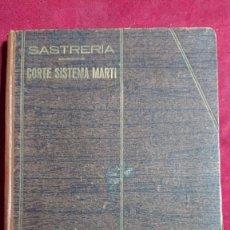 Libros de segunda mano: CORTE SISTEMA MARTI SASTRERIA AÑO 1940. Lote 194664493